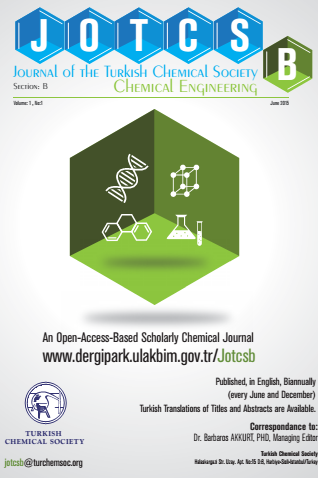 Journal of the Turkish Chemical Society, Section B: Chemical Engineering